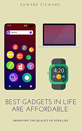 Budget Gadgets in Life are Affordable