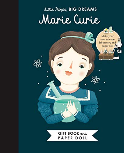 Little People, BIG DREAMS: Marie Curie Book and Paper Doll Gift Edition Set (Volume 20)