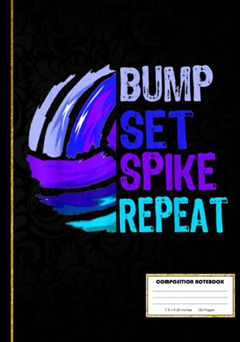 Girls Volleyball Bump Set Spike Repeat Blue Purple Teen Composition Notebook: Volleyball Notebook Wide Ruled at 7 x 10 Inches | 120 Pages | Back To School For Students and Teachers