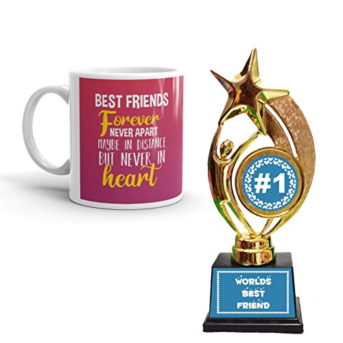 Family Shoping Best Friend Forever Never Apart Maybe in Distance But Never in Heart Printed Ceramic Coffee Mug with Trophy Award Combo Pack (Pink)