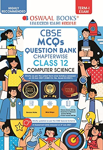 Oswaal CBSE MCQs Question Bank Chapterwise For Term-I, Class 12, Computer Science (With the largest MCQ Question Pool for 2021-22 Exam)