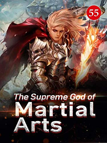 The Supreme God of Martial Arts 55: The Sword Skills Of The Heavenly Mountain Sect